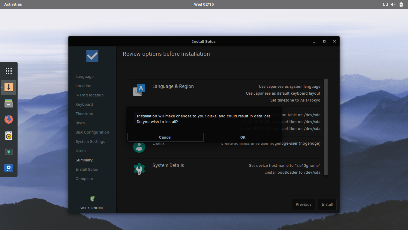 「Solus 4.0 GNOME」-「インストール」-「Installation will make changes to your disks」